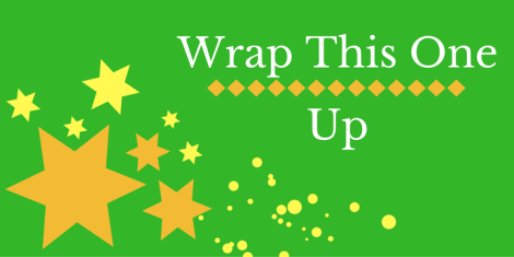 wrap-this-one-up